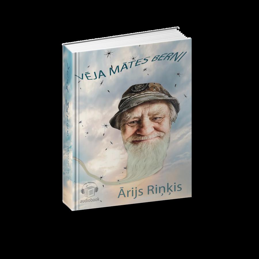 Vēja Mātes Bērni audio grāmata. Autors - Ārijs Riņķis. Ieskaņojuši - Aldis un Ilze Ķeviņi.